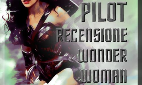 Audio-recensione Wonder Woman