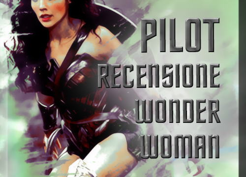 Audio-recensione Wonder Woman